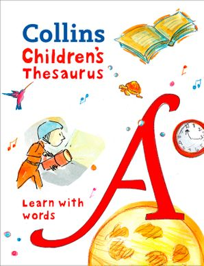 Collins Children's Thesaurus: Learn with words Hardcover  by Maria Herbert-Liew