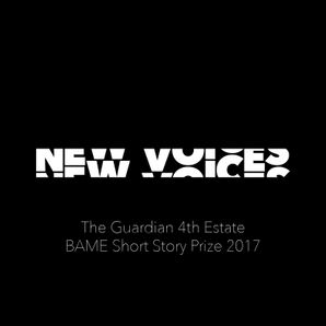 New Voices: The Guardian 4th Estate BAME Short Story Prize 2017  Unabridged edition by No Author