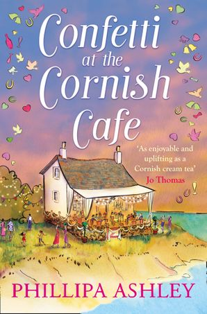 Confetti at the Cornish Café (The Cornish Café Series, Book 3) Paperback  by Phillipa Ashley