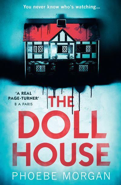 The Doll House - Phoebe Morgan