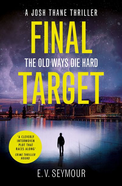 Final Target (Josh Thane Thriller, Book 2) - E. V. Seymour
