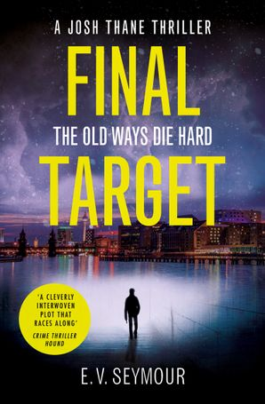 Final Target (Josh Thane Thriller, Book 2) Paperback  by E.V. Seymour