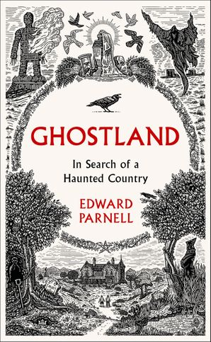Ghostland: In Search of a Haunted Country Hardcover  by