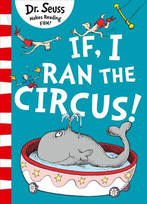 If I Ran The Circus Paperback  by Dr. Seuss