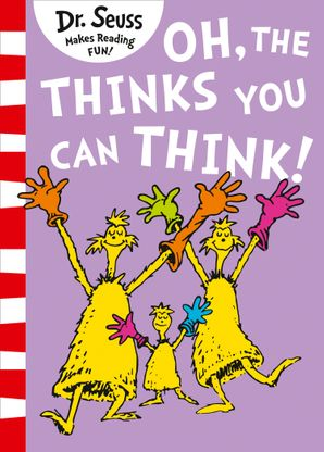 Oh, The Thinks You Can Think! (Dr. Seuss) Paperback  by Dr. Seuss