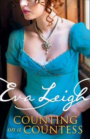 Counting on a Countess (Shady Ladies of London, Book 2) Paperback  by Eva Leigh