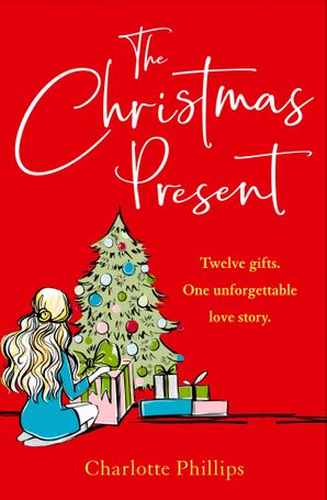 The Present (The Present, Book 2) eBook  by Charlotte Phillips