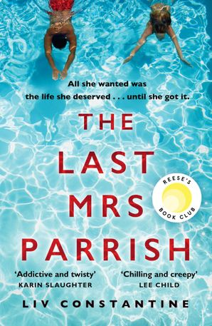 The Last Mrs Parrish Paperback  by Liv Constantine