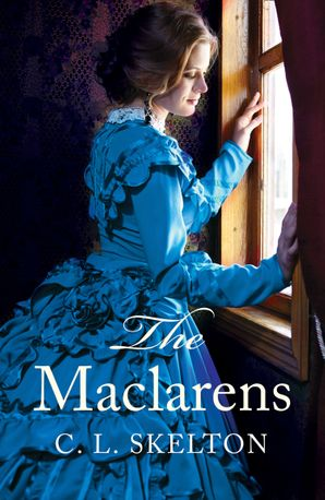 The Maclarens Paperback  by C. L. Skelton