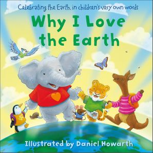 Why I Love The Earth eBook  by