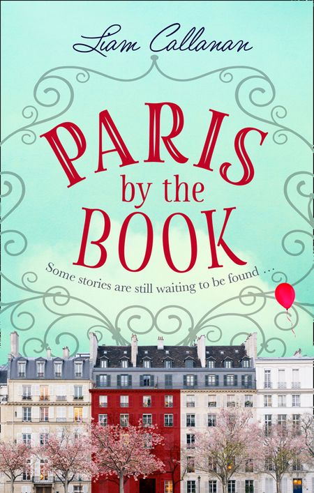 Paris by the Book - Liam Callanan