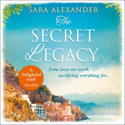 The Secret Legacy - Sara Alexander, Read by Sara Alexander