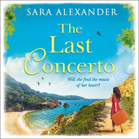 The Last Concerto - Sara Alexander, Read by Sara Alexander