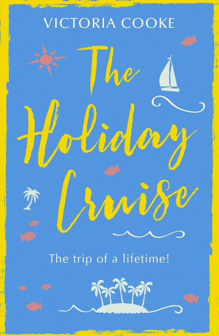 The Holiday Cruise - Victoria Cooke