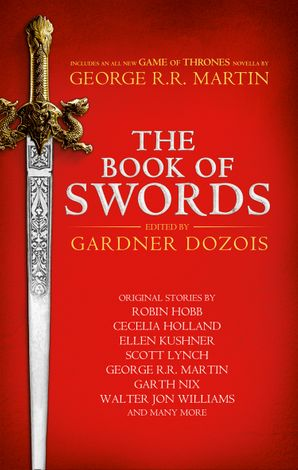 The Book of Swords Hardcover  by No Author