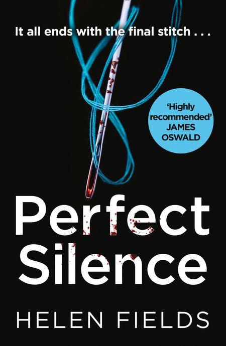 Perfect Silence - Helen Fields