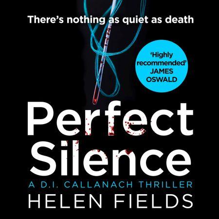 Perfect Silence - Helen Fields, Read by Robin Laing