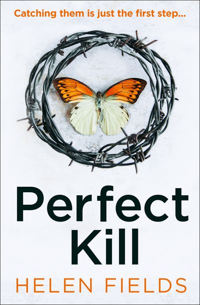Perfect Kill (A DI Callanach Thriller, Book 6) - Helen Fields