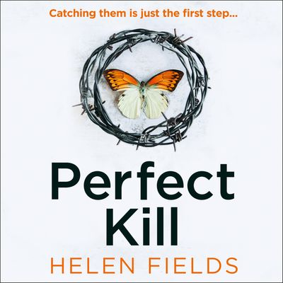 Perfect Kill (A DI Callanach Thriller, Book 6) - Helen Fields, Read by Robin Laing