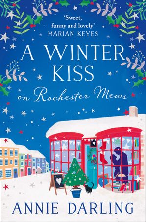 A Winter Kiss on Rochester Mews Paperback  by Annie Darling