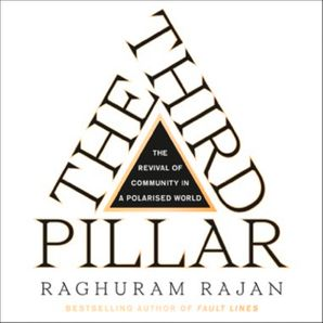 The Third Pillar: The Revival of Community in a Polarised World  Unabridged edition by No Author