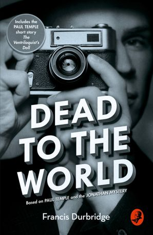 Dead to the World Paperback  by Francis Durbridge