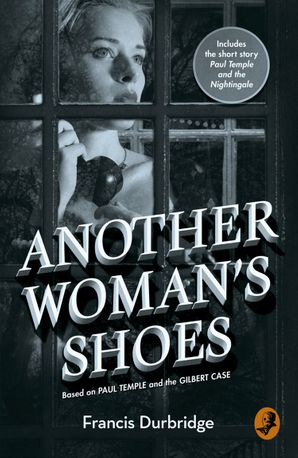 Another Woman's Shoes Paperback  by Francis Durbridge