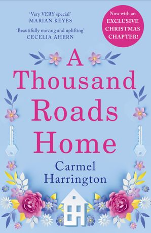 A Thousand Roads Home (An uplifting and gripping novel from the Irish Times bestseller)