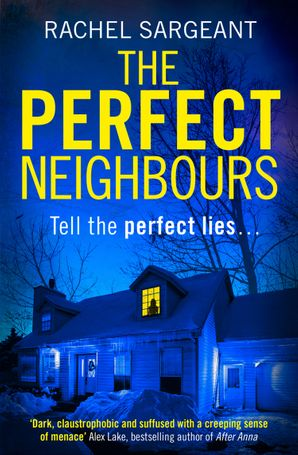 The Perfect Neighbours Paperback  by Rachel Sargeant