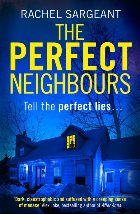 The Perfect Neighbours - Rachel Sargeant