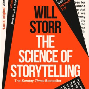 The Science of Storytelling: Why Stories Make Us Human, and How to Tell Them Better  Unabridged edition by