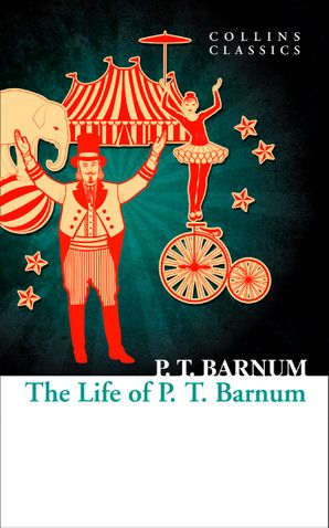 The Life of P.T. Barnum Paperback  by P. T. Barnum