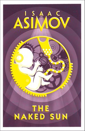 The Naked Sun Paperback  by Isaac Asimov