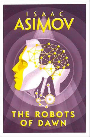 The Robots of Dawn Paperback  by Isaac Asimov
