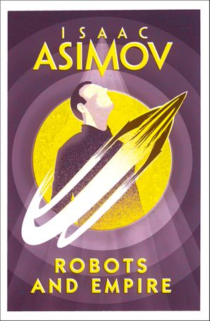 Robots and Empire Paperback  by Isaac Asimov