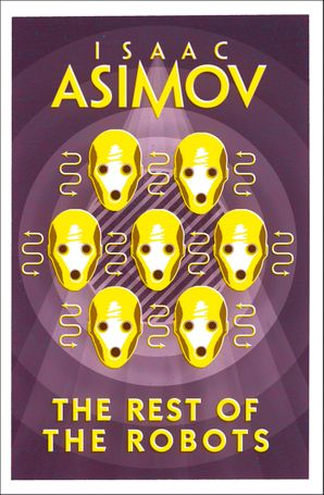 The Rest of the Robots Paperback  by Isaac Asimov