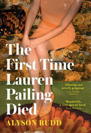 The First Time Lauren Pailing Died Hardcover  by