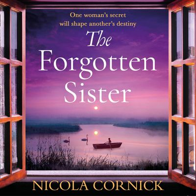 The Forgotten Sister - Nicola Cornick, Read by Kristin Atherton