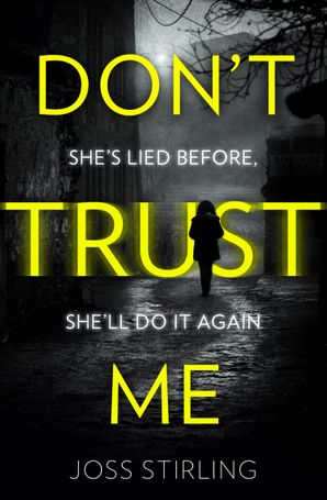 Don't Trust Me Paperback  by Joss Stirling