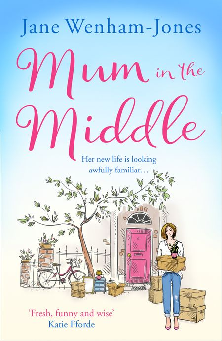 Mum in the Middle - Jane Wenham-Jones