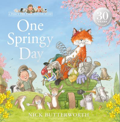 One Springy Day (A Percy the Park Keeper Story) - Nick Butterworth