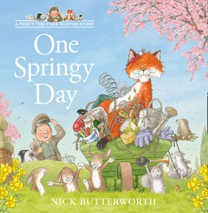 One Springy Day (A Percy the Park Keeper Story) Paperback  by Nick Butterworth