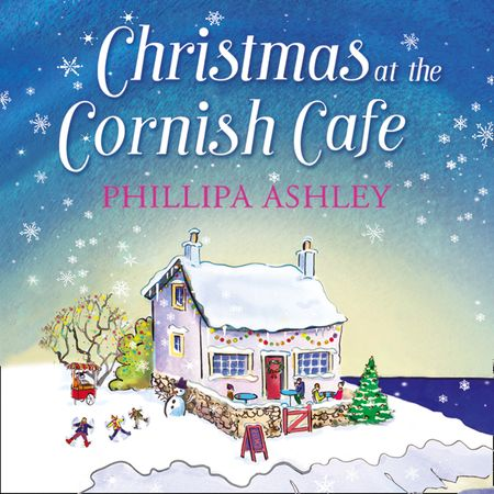 Christmas at the Cornish Café - Phillipa Ashley, Read by Emma Spurgin Hussey