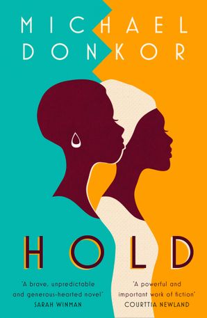 Hold Paperback  by Michael Donkor