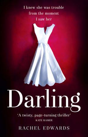 Darling Paperback  by Rachel Edwards