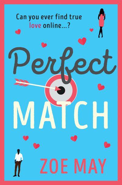 Perfect Match - Zoe May