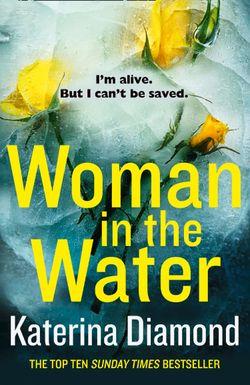 Woman in the Water - Katerina Diamond