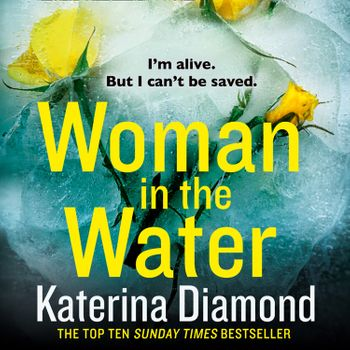 Woman in the Water - Katerina Diamond, Read by Stevie Lacey