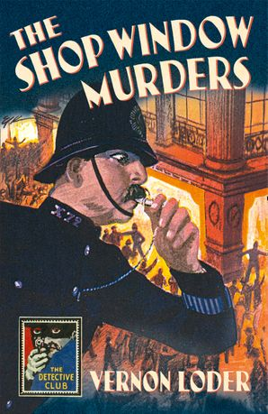 The Shop Window Murders Hardcover  by Vernon Loder