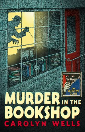 Murder in the Bookshop Hardcover  by Carolyn Wells